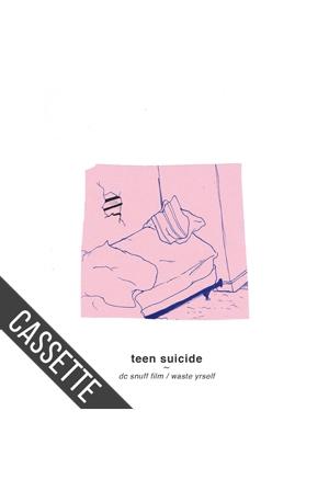 Teen Suicide - DC Snuff Film / Waste Yrself cassette ...