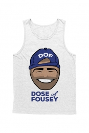 Dose of Fousey Tank