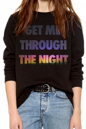 Get Me Through The Night Sweatshirt