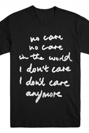 No Care Lyric Tee
