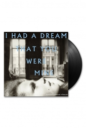 I Had A Dream That You Were Mine 12 Vinyl