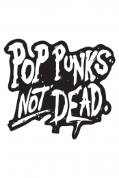 Pop Punk Is Not Dead Pin