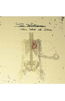 Tim Williams - When Work Is Done Picture Disc LP