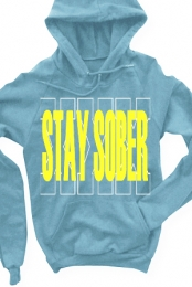 Stay Sober Pullover Hoodie (light blue)