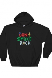 Don't Smoke Rock Hoodie (Black)
