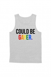 Could Be Gayer Tank (Heather Grey)