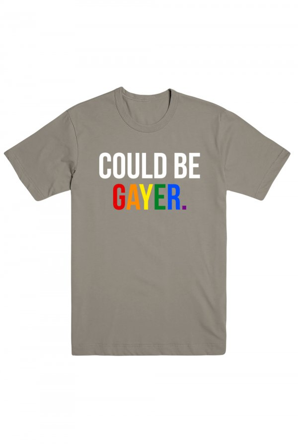 Could Be Gayer Tee (Grey)