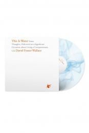 This Is Water: The Original David Foster Wallace Recording (Blue/White)