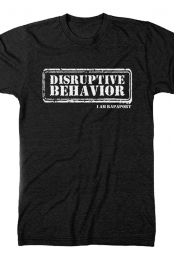 Disruptive Behavior Tee (Black)