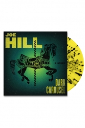 Joe Hill: Dark Carousel LP