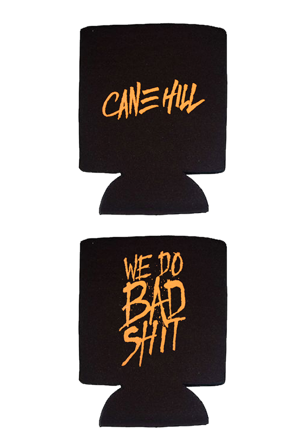 We Do Bad Shit Koozie