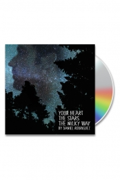 Your Heart The Stars The Milky Way (CD) - Daniel Rodriguez