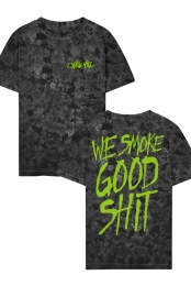 We Smoke Good Shit Tee
