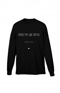 While We Are Young Long Sleeve