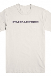 love, pain, & retrospect Tee (Natural)