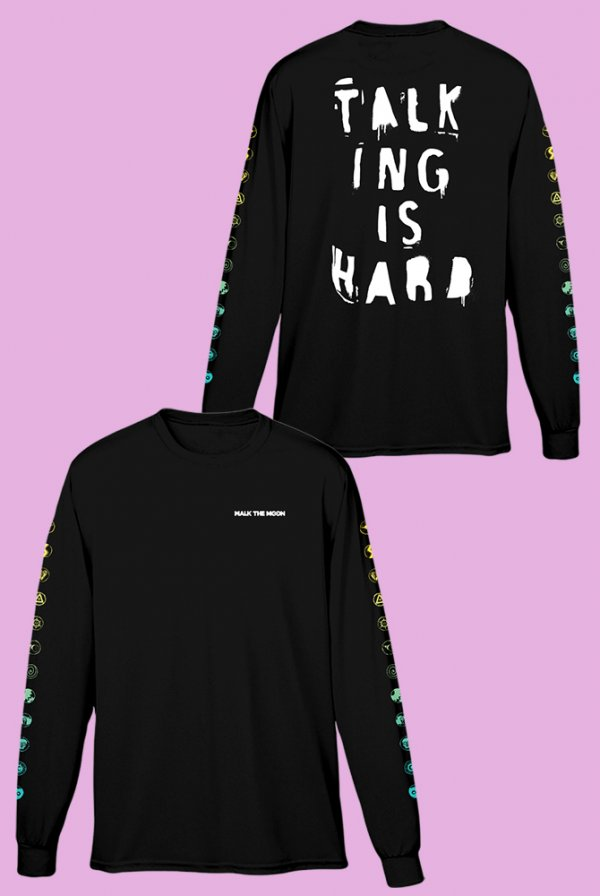 Talking Is Hard Anniversary Long Sleeve