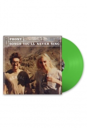 Songs You'll Never Sing LP - Phony