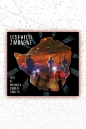 Dispatch: Zimbabwe - Live at Madison Square Garden (Retail Edition)