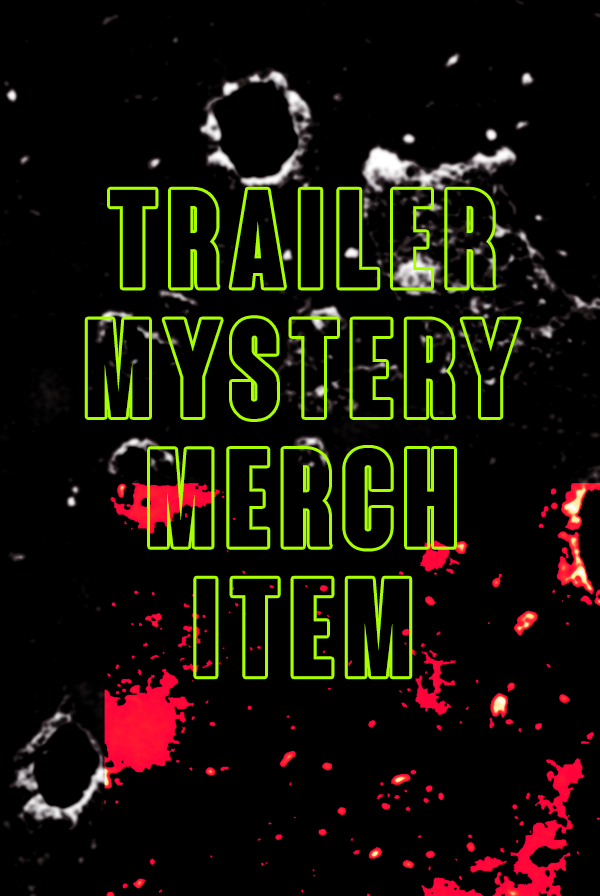 Trailer Mystery Merch