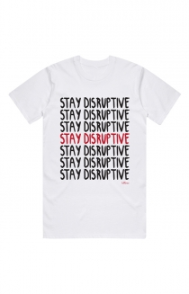 Stay Disruptive Tee (White)