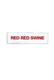 Red Red Swine (white)