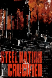 Steel Nation / Crucified Split