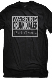 Drunk Dial Warning (Mens)