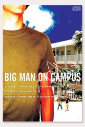 Big Man On Campus (5 Part Series)