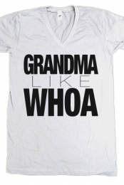 Grandma Like Whoa (White V-Neck)