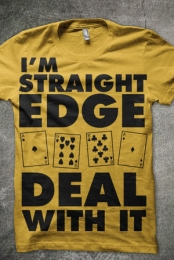 I'm Straight Edge Deal With It