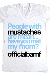 Mustaches Are Mean V-Neck
