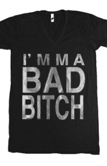 I'mma Bad Bitch (V-neck)