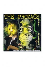 The Prozacs- Questions, Answers, & Things Never Found