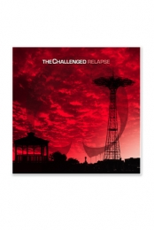 The Challenged- Relapse