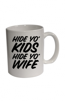 Hide Yo' Kids Mug
