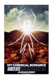 Danger Days Poster