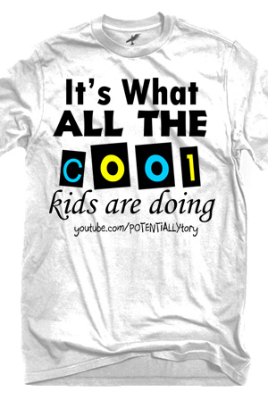 Cool Kids T-Shirt - Potentially Tory T-Shirts - Online Store on ...