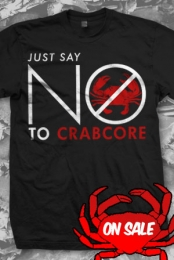 Say No To Crabcore