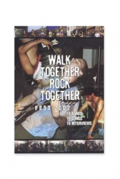 Walk Together Rock Together