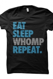 Eat Sleep Whomp (Black with white WHOMP)