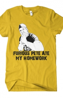 Furious Pete Ate My Homework (Gold)