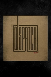 Dispatch EP