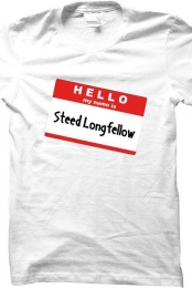 Hello My Name Is Steed Longfellow