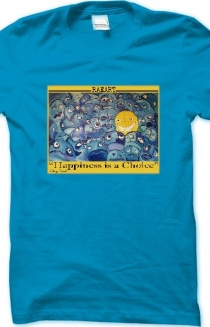Raeart Painting Happiness is a choice t-shirt