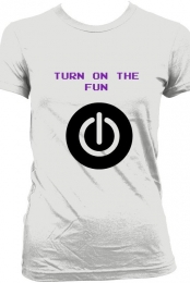 Turn on the fun