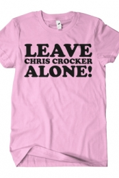 Leave Chris Crocker Alone (Pink)