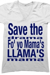 Save The Drama Tee Shirt