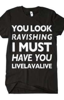 The Ravishing T-Shirt