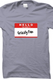 My Name Is Grizzly Fan