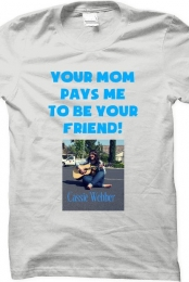 Your Mom... Shirt